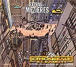 Extras de M�zi�re Les 02  Mon cinqui�...