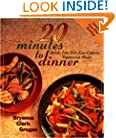 20 Minutes to Dinner: Quick, Low-Fat, Low-Calorie, Vegetarian Meals