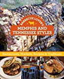 61EtmLtseUL. SL160 : Barbecue Lovers Memphis and Tennessee Styles: Restaurants, Markets, Recipes & Traditions   Food and Travel