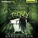 Envy: An Empty Coffin Novel Audiobook by Gregg Olsen Narrated by Julia Whelan