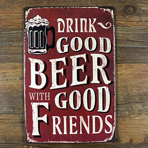 Hi myqueen Drink Good Beer wth Good Friends Distressed Retro Vintage Tin Sign, 812 Inches