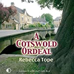 A Cotswold Ordeal | Rebecca Tope