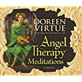 Angel Therapy Meditationsby Doreen Virtue PhD