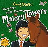 Enid Blyton Malory Towers: Third Year at Malory Towers and Upper Fourth at Malory Towers