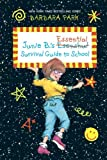 Barbara Park Junie B.'s Essential Survival Guide to School (Junie B. Jones) (Stepping Stone Book(tm))