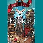 Flunked | Jen Calonita