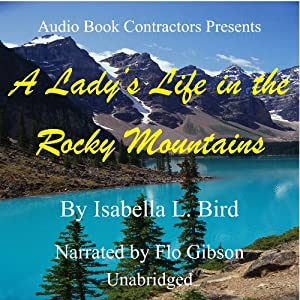 A Lady's Life in the Rocky Mountains Audiobook