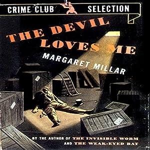 The Devil Loves Me Audiobook