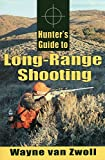 img - for Hunter's Guide to Long-Range Shooting book / textbook / text book