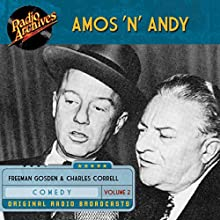 Amos 'n' Andy, Volume 2 Audiobook by Freeman Gosden Narrated by  full cast