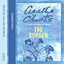 The Burden: A Mary Westmacott Novel (       UNABRIDGED) by Agatha Christie Narrated by Gillian Kerrod