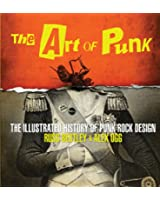 Art of Punk: The Illustrated History of Punk Rock Design