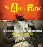 Art of Punk: The Illustrated History...