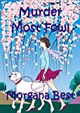 Murder Most Fowl (A Sibyl Potts Cozy Mystery, Book 2)