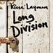 Long Division | [Kiese Laymon]