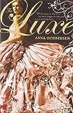 Anna Godbersen The Luxe