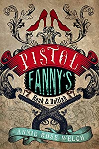 Pistol Fanny's Hank & Delilah by Annie Rose Welch ebook deal