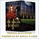 The Wilds Box Set: Books 1-4 Hörbuch von Donna Augustine Gesprochen von: Angel Clark