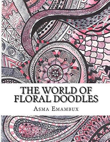 The world of floral doodles: Collection of floral doodles for coloring