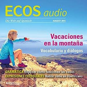 ECOS audio - Vacaciones en la montaña. 8/2015 Hörbuch