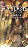 La symphonie des siècles, Tome 6 (French Edition) (2290018635) by Haydon, Elizabeth
