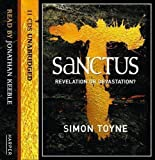 Simon Toyne Sanctus by Toyne, Simon Unabridged Edition (2011)