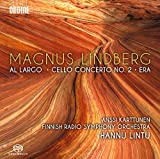 Lindberg: Al Argo/Cello Concer