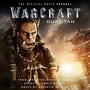 Warcraft: Durotan | Livre audio