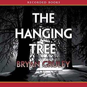 The Hanging Tree: A Starvation Lake Mystery | [Bryan Gruley]