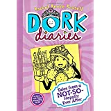 Dork Diaries 8: Tales from a Not-So-Happily Ever After ~ Rachel Ren�e Russell