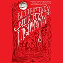 The Accidental Highwayman: Being the Tale of Kit Bristol, His Horse Midnight, a Mysterious Princess, and Sundry Magical Persons Besides Audiobook by Ben Tripp Narrated by Steve West