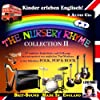 2 CDs: Kinder erleben Englisch! The Nursery Rhyme Collection 2: 67 englische Kinderlieder und Folksongs neu interpretiert in den Stilistiken Folk, Pop, Rock