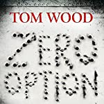 Zero Option (Tesseract 2) | Tom Wood