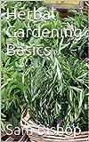Herbal Gardening Basics