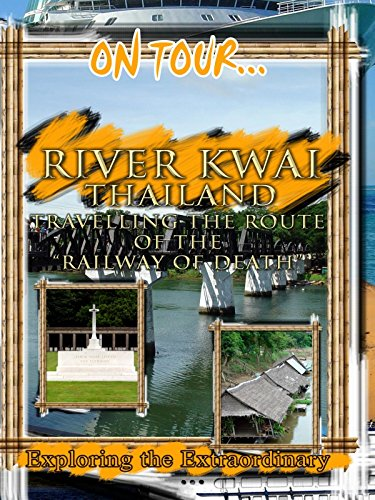 On Tour... RIVER KWAI