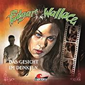 Das Gesicht im Dunkeln (Edgar Wallace 13) | Edgar Wallace, Hans-Joachim Herwald