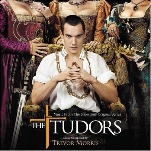 TREVOR MORRIS - The Tudors [Original Television Soundtrack] - Zortam Music