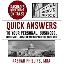 Rashad's Quick Course on Taxes Audiobook by Rashad Phillips MBA Narrated by Chris Abernathy