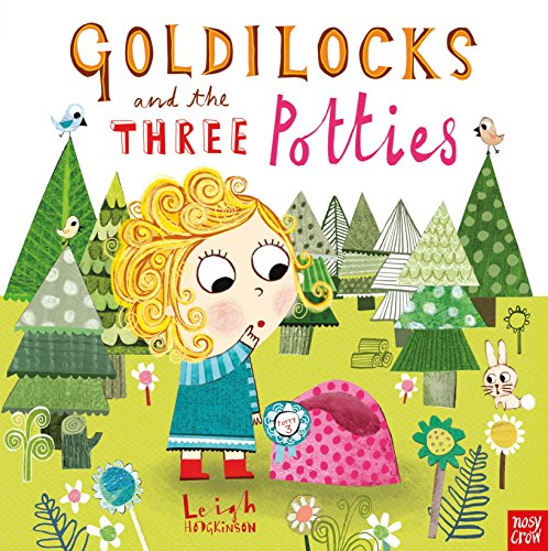 Image for Goldilocks and the Three Potties