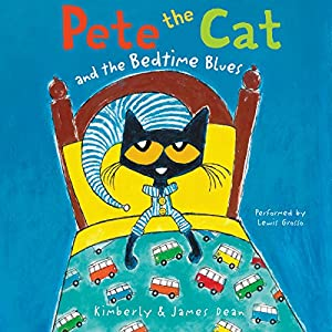 Pete the Cat and the Bedtime Blues Audiobook