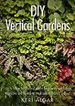 DIY Vertical Gardens: Expert Advice f...