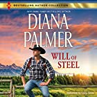 Will of Steel: The Men of Medicine Ridge, Book 4 Audiobook by Diana Palmer Narrated by Corey Snow