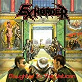 Slaughter in the Vatican by Exhorder (2008-06-17)