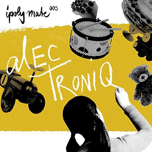 Alec Troniq-Ipoly Mate 003-(IPOLYMATE003)-WEB-2014-SPANK Download