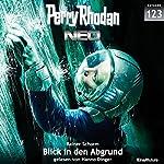 Blick in den Abgrund (Perry Rhodan NEO 123)   Rainer Schorm