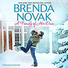 A Family of Her Own (       UNABRIDGED) by Brenda Novak Narrated by Andi Arndt