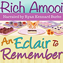 An Eclair to Remember Audiobook by Rich Amooi Narrated by Ryan Kennard Burke