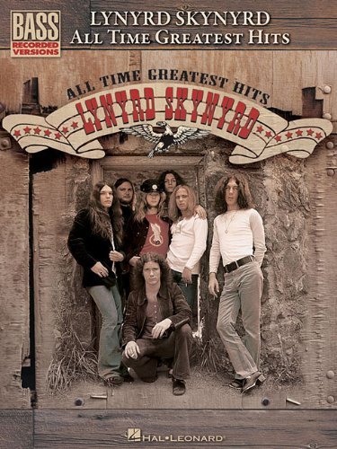 Lynyrd Skynyrd All Time Greatest Hits Bass Tab (Bass Recorded Versions)