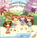 Strawberry Shortcake's Seaberry Mystery (0448436396) by Sander, Sonia