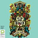 Let the Games Begin (       UNABRIDGED) by Niccolò Ammaniti Narrated by Rupert Degas